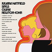 Juliana Hatfield Sings Olivia Newton-John by Juliana Hatfield