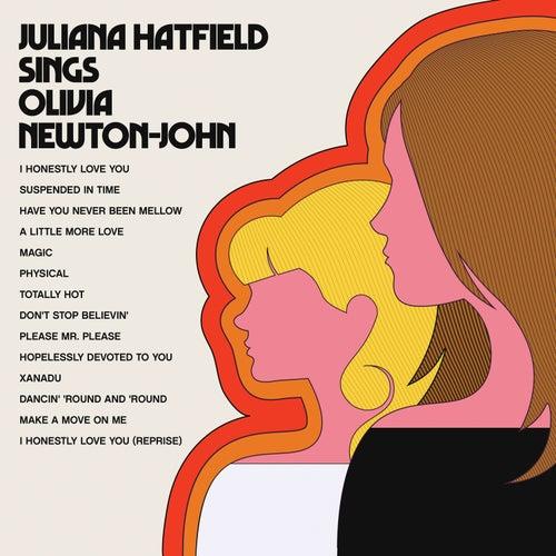 Juliana Hatfield Sings Olivia Newton-John by Juliana Hatfield