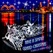 Have a Simply Grand Christmas: Sounds of Memphis, Vol. 1 by Various Artists