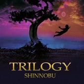 The Trilogy de Shinnobu