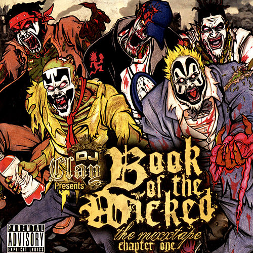 Book of the Wicked, Chapter One by DJ Clay