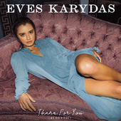 There For You (Acoustic) by Eves Karydas