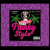 My Life Is Chili Vol.2 (Mixtape) von Franky Style