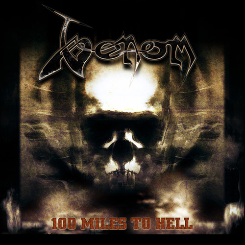 100 Miles To Hell by Venom