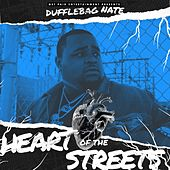 Heart of the Streets de DuffleBag Nate