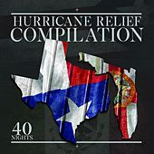 Hurricane Relief Compilation - 40 Nights Deluxe Version by Various Artists