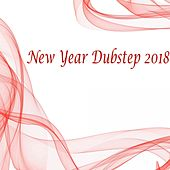 New Year Dubstep 2018 - EP by Various Artists