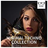 Minimal Techno Collection - EP by Various Artists