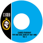 Cameo Parkway Pop And Soul Gems Of 1967-1968 Vol.5 de Various Artists