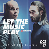 Let The Music Play (Playlist Oct '17) di Various Artists