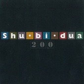 Shu-bi-dua 200 by Various Artists