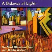 A Balance Of Light by Mark Kleinhaut Trio/Okoshi...