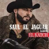 El Katch (Versión Norteña) by Saul