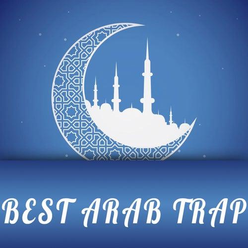 Best Arab Trap, Vol. 1 van Various