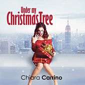 Under my Christmas Tree de Chiara Carrino