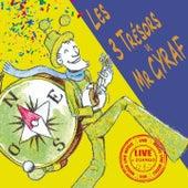 Les 3 trésors (Live à Django) by Gyraf