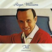 Till (Remastered 2018) de Roger Williams