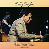 One For Fun (Remastered 2018) de Billy Taylor