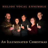 An Illuminated Christmas by Helios Vocal Ensemble