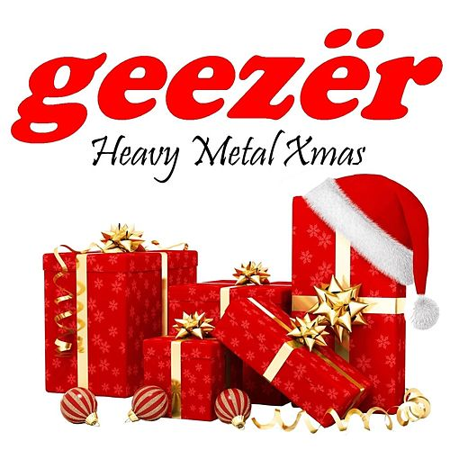 Heavy Metal Xmas by Geezer