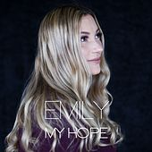 My Hope by Emily
