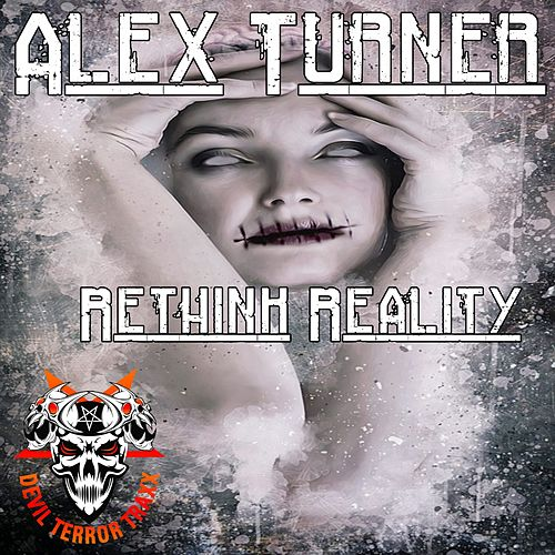 Rethink Reality - Single de Alex Turner