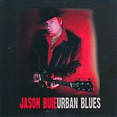 Urban Blues by Jason Buie