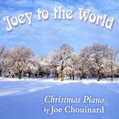 Joey to the World by Joe Chouinard