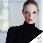 Tech House En Vogue by Various Artists
