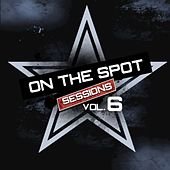 On the Spot Sessions, Vol. 6 by Various Artists