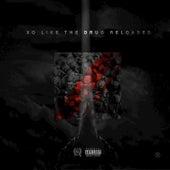 Like the Drug Reloaded de DJ X.O.