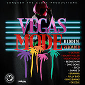Vegas Mode Riddim (Reloaded) by Various Artists