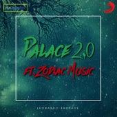 Palace 2.0 (feat. Zodiac Music) von Leonardo Andrade