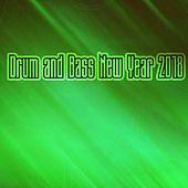 Drum & Bass New Year 2018 - EP by Various Artists
