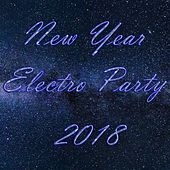 New Year Electro Party 2018 - EP by Various Artists