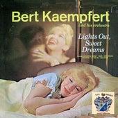 Lights Out, Sweet Dreams by Bert Kaempfert
