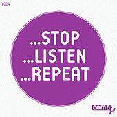 Stop...listen...repeat, Vol.4 by Various Artists