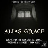 Alias Grace - Main Theme de Geek Music