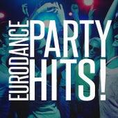 Eurodance Party Hits! von Various Artists