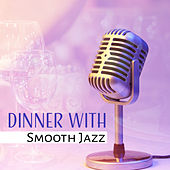 Dinner with Smooth Jazz von Gold Lounge
