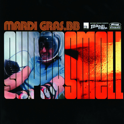 Supersmell by Mardi Gras.bb