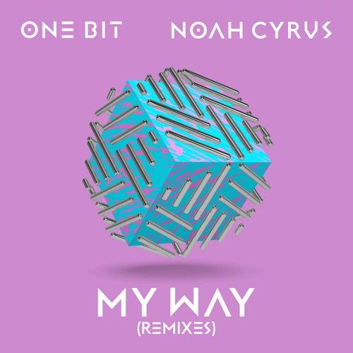 My Way (Remixes) di One Bit x Noah Cyrus