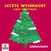 Letzte Weihnacht (Last Christmas) de Lena, Felix & die Kita-Kids