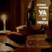 Como Quiera Va la Fiesta! by Victor Garcia