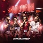 #Baladeira (Ao Vivo) by Diego & Victor Hugo