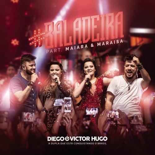 #Baladeira (Ao Vivo) de Diego & Victor Hugo