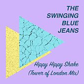 Hippy Hippy Shake (Tower of London Mix) by Swinging Blue Jeans