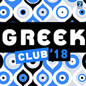 Greek Club '18 di Various Artists