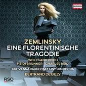 Zemlinsky: Eine florentinische Tragödie, Op. 16 (Live) by Various Artists
