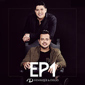 EP 1 by Henrique & Diego